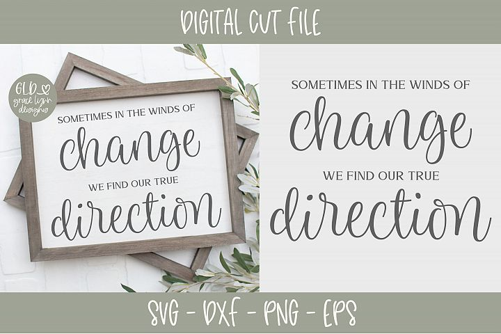 Sometimes In The Winds Of Change - SVG