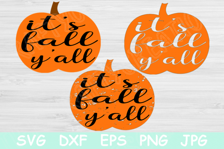 Pumpkin Svg with Its Fall Yall Svg Saying Autumn Svg Cricut