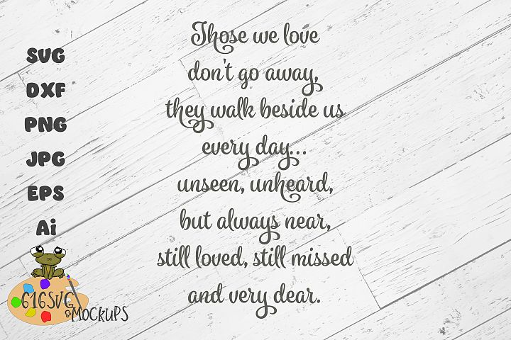Those we love dont go away SVG, DXF, JPG, PNG, AI, EPS