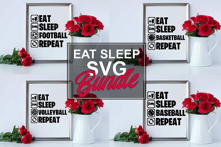 Eat Sleep SVG Bundle
