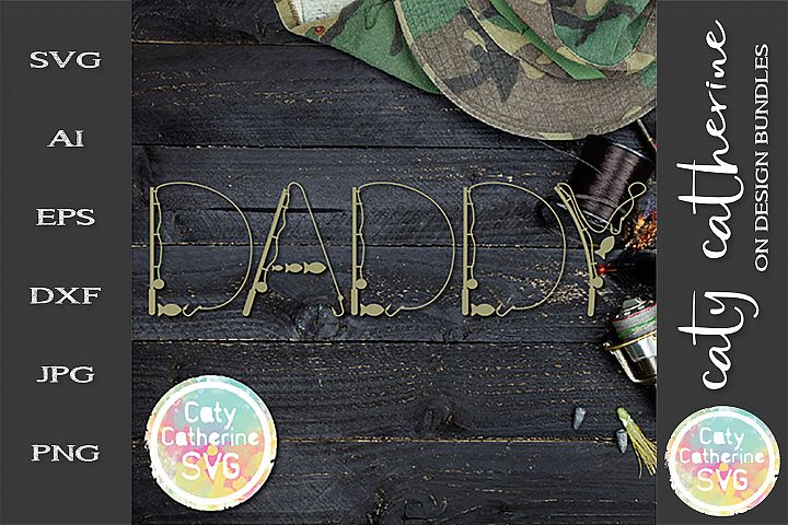 Daddy Fathers Day Fishing Lure Word Art SVG Cut File