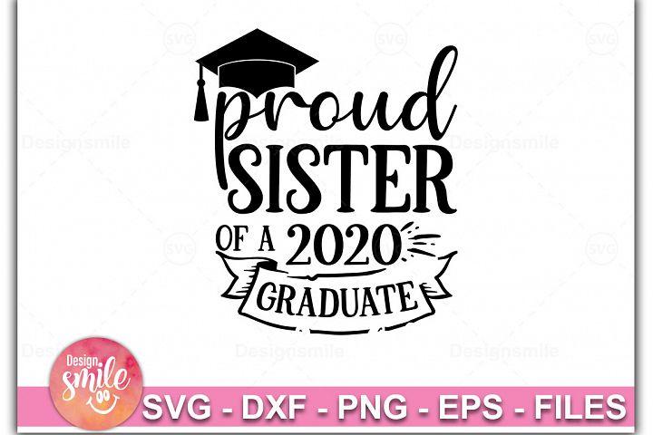 Proud Sister Of A 2020 Graduate SVG |Graduation Svg