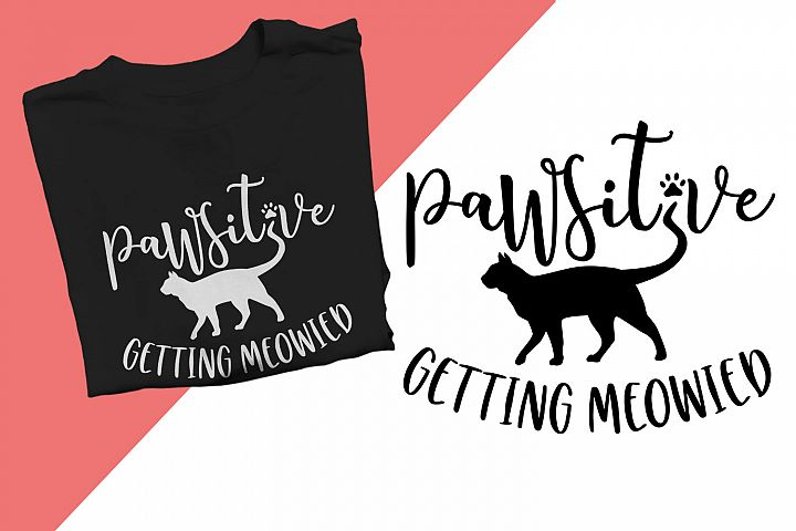 Pawsitive getting meowied Printable