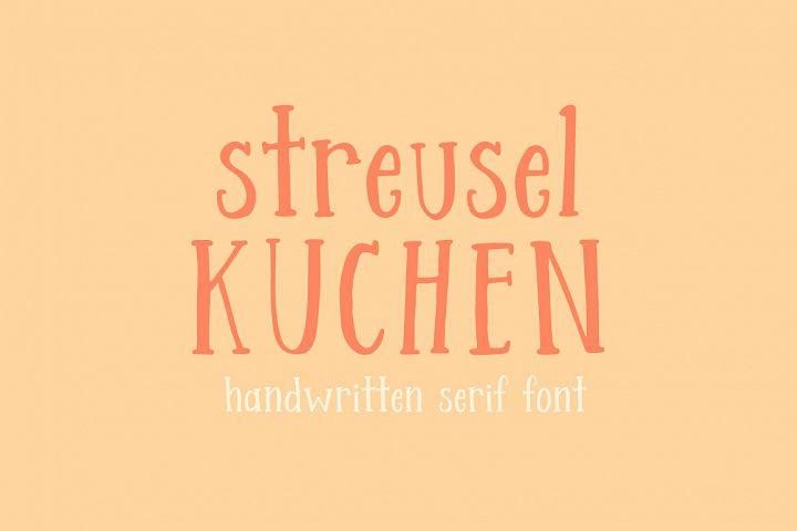 Streusel Kuchen Handwritten Serif Font