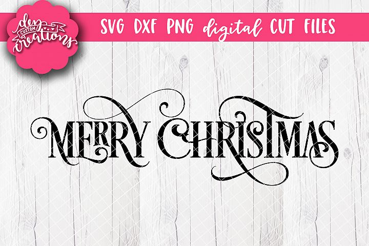 Merry Christmas - SVG DXF PNG Digital Cut File