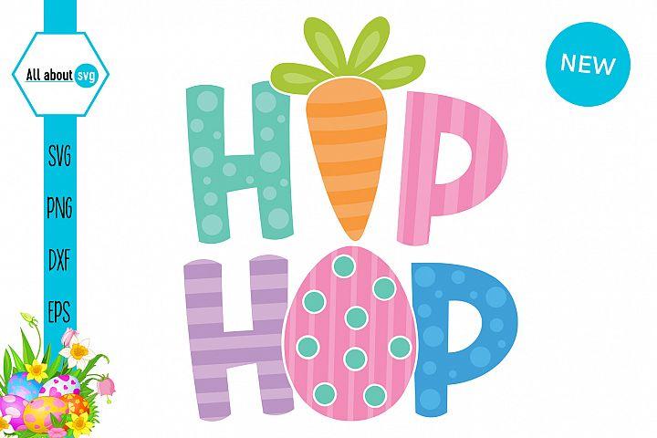 Hip Hop Svg, Easter Svg