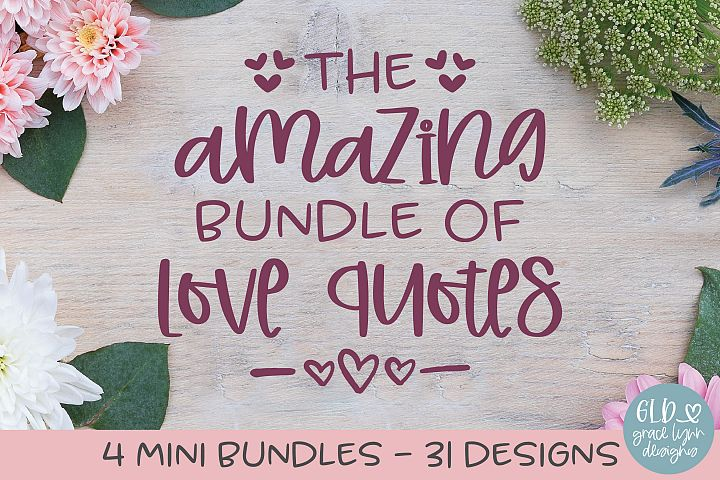 Amazing Bundle Of Love Quotes - 31 Designs