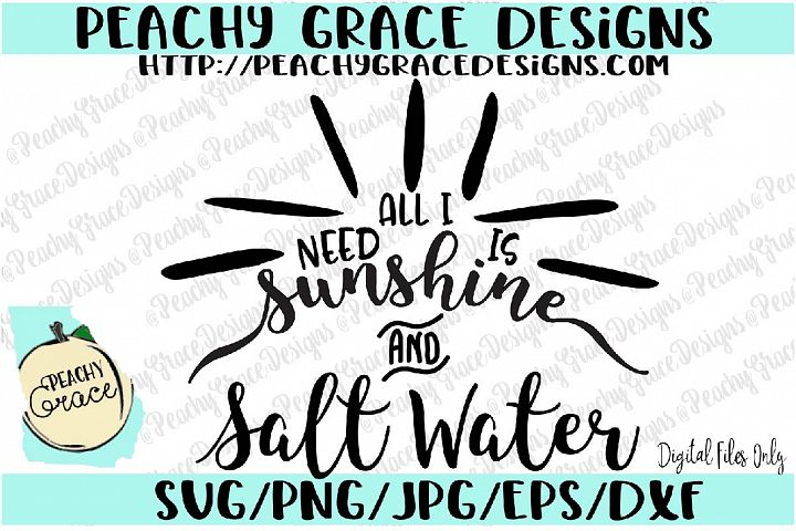 All I Need is Sunshine and salt water SVG