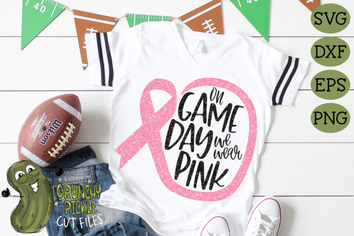 On Game Day We Wear Pink Football / Breast Cancer Awareness