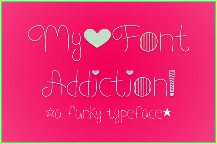My Font Addiction