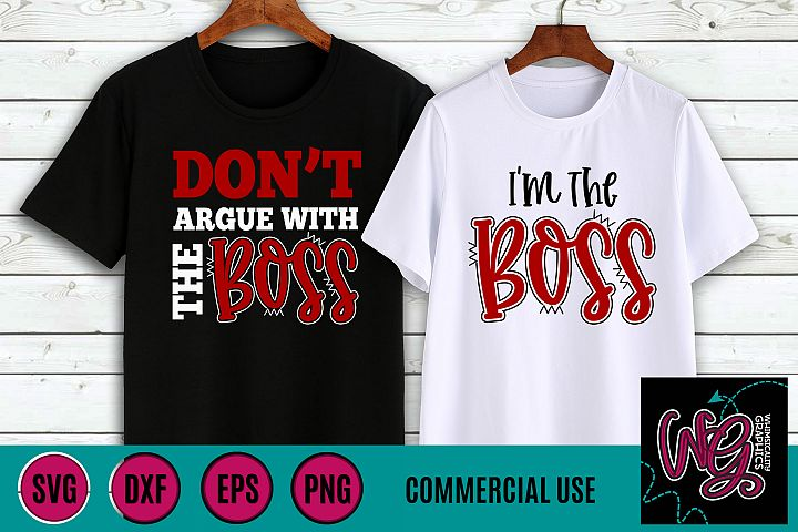 Im the Boss Hubby Wife SVG DXF PNG EPS Comm