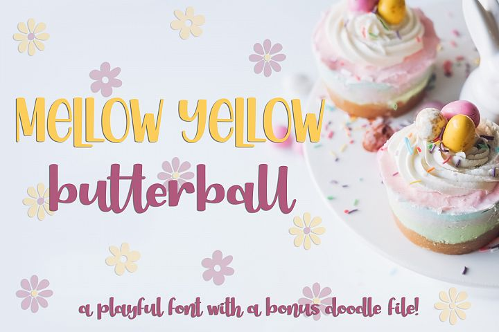 Mellow Yellow Butterball