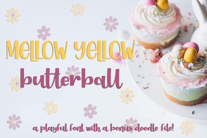 Mellow Yellow Butterball