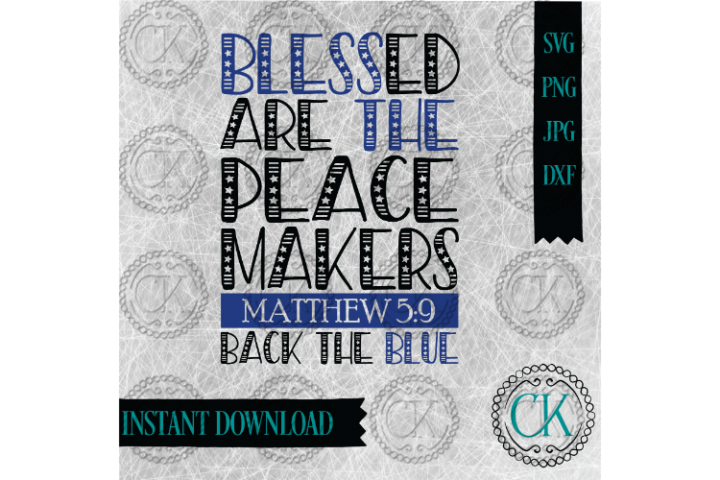 Blessed Are the Peacemakers, SVG,Law Enforcement SVG, Police