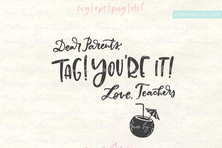 Tag You're It Teacher