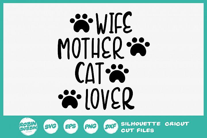 Wife Mother Cat Lover SVG - Cat Lover SVG