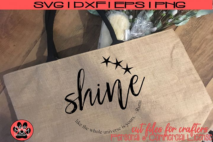 Shine Like the Universe is Yours - Distressed/Smooth - Rumi