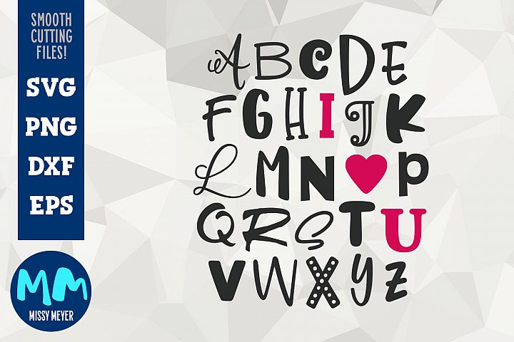 I Heart U - Alphabet Word Art from Missy Meyer fonts!