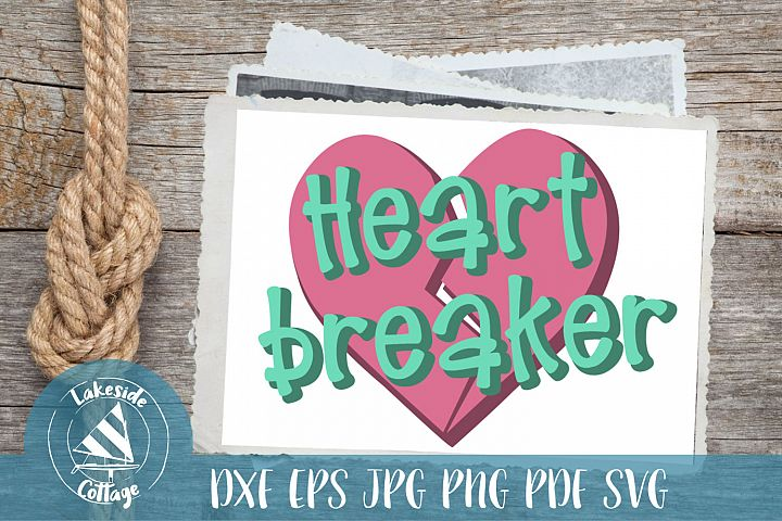 Heartbreaker - Valentines Day SVG