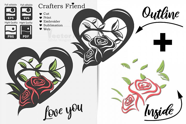 Heart with Roses - Love is everywhere - Print and Cut