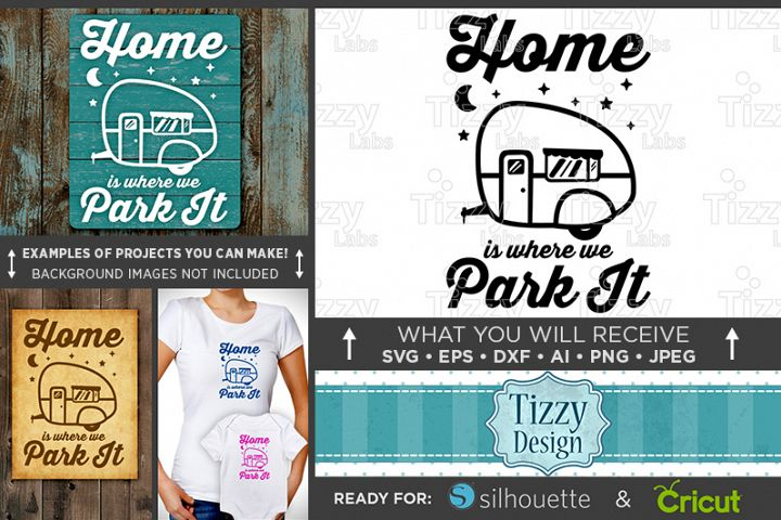 Home Is Where You Park It Svg - Camper Sign - Camper Decor - Camper Clipart - Tree Svg - Crescent Moon Svg - 640