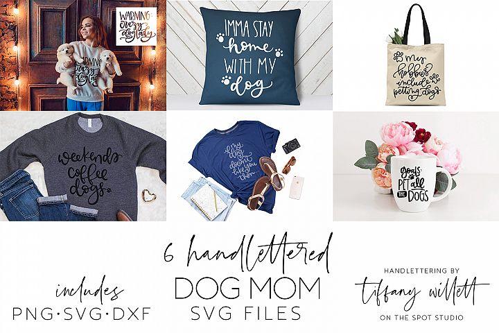6 Hand Lettered Dog Mom SVG
