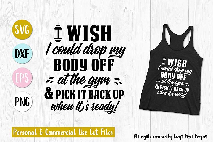 Workout Shirt Svg, Workout Saying Svg, Funny Mom Quote Svg