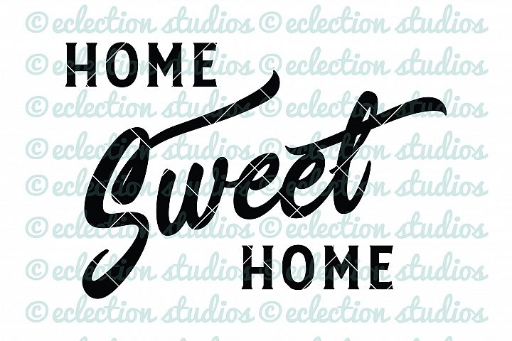 Home SVGs, Home Sweet Home, Word Art for Sign makers