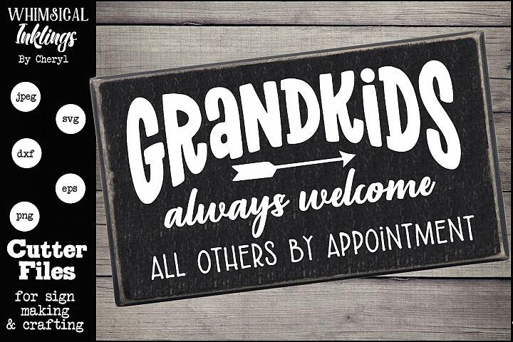 Grandkids Always Welcome SVG