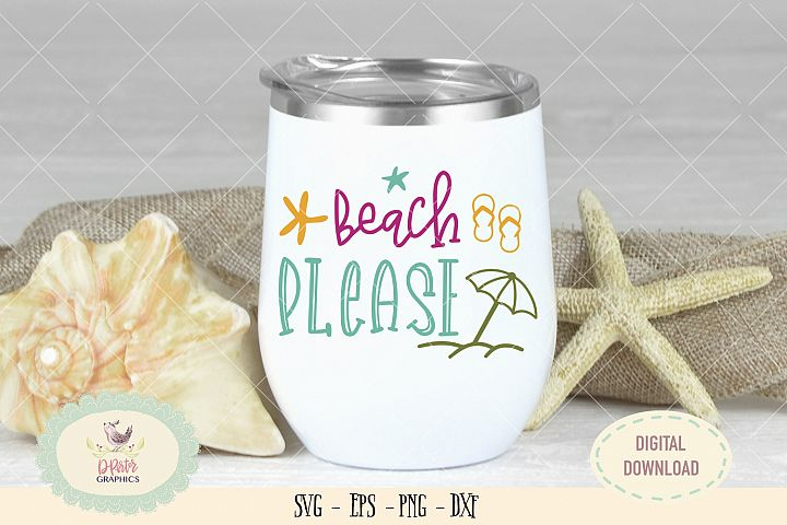 Beach please SVG cut file summer beach quote svg