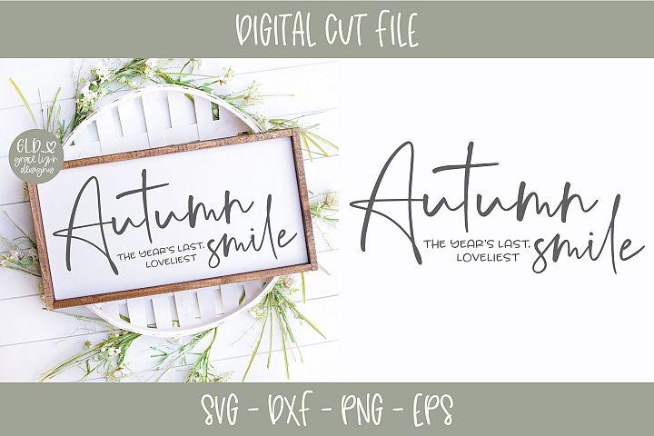 Autumn The Years Last Loveliest Smile - SVG