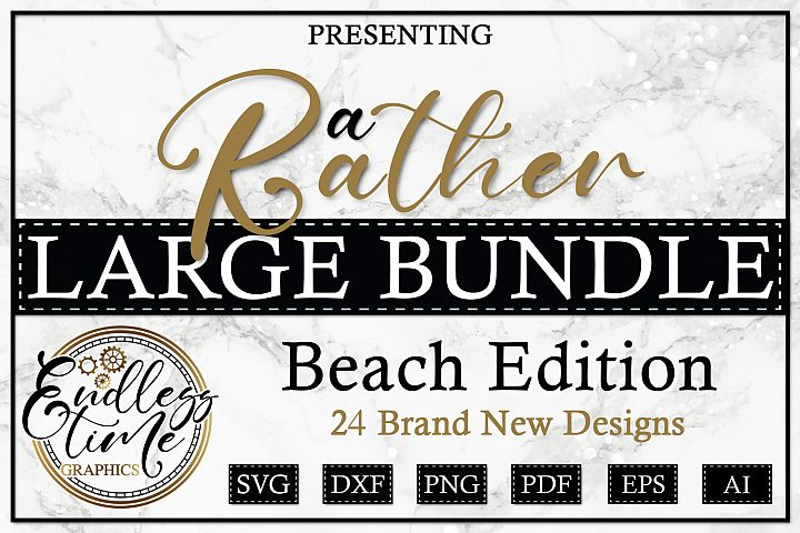 A Rather Large Bundle - Beach Edition PLUS DOODLES!