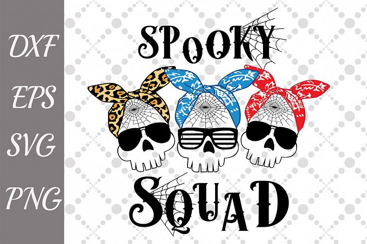 Spooky Squad Svg, HALLOWEEN SVG, Funny Scull Svg