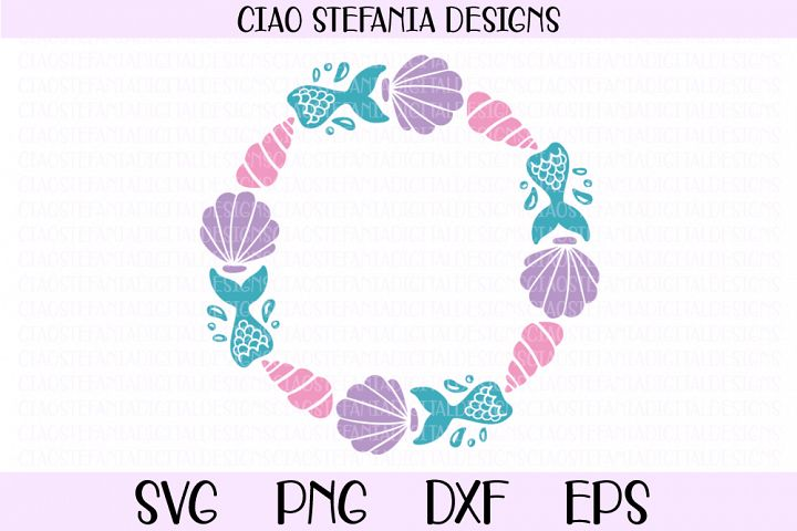 Mermaid Tail Wreath Monogram Shell SVG PNG DXF EPS Cut File