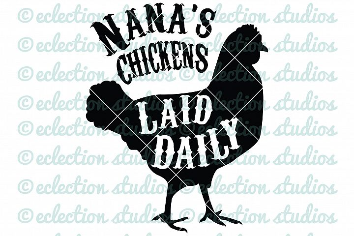 Nanas Chickens Laid Daily, Word Art for Sign makers