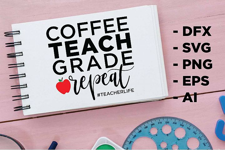 Coffee Teach Grade repeat Printable