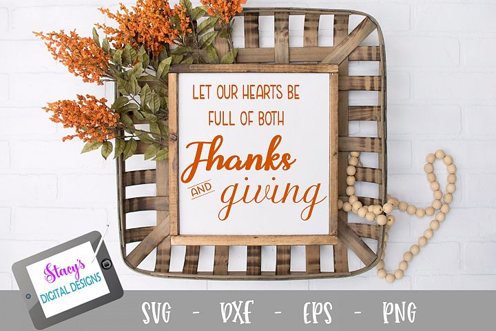Thanksgiving SVG - Hearts full of thanks and giving