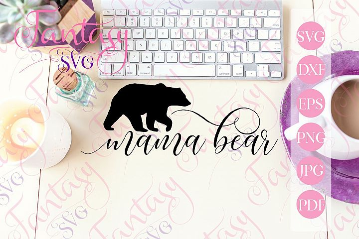 Mama bear svg cut file for silhouette and cricut