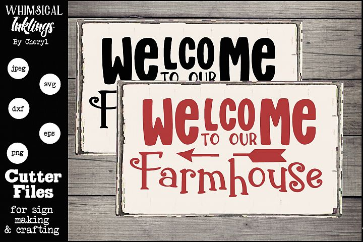 Welcome To Our Farmhouse 2 SVG