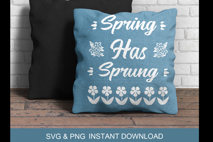 Spring Has Sprung SVG PNG DXF