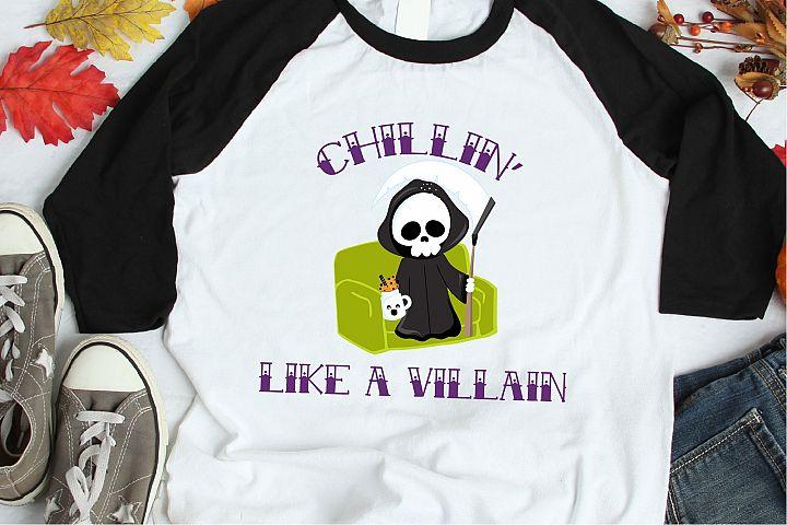 Chillin Like A Villain SVG, Grim Reaper Sublimation