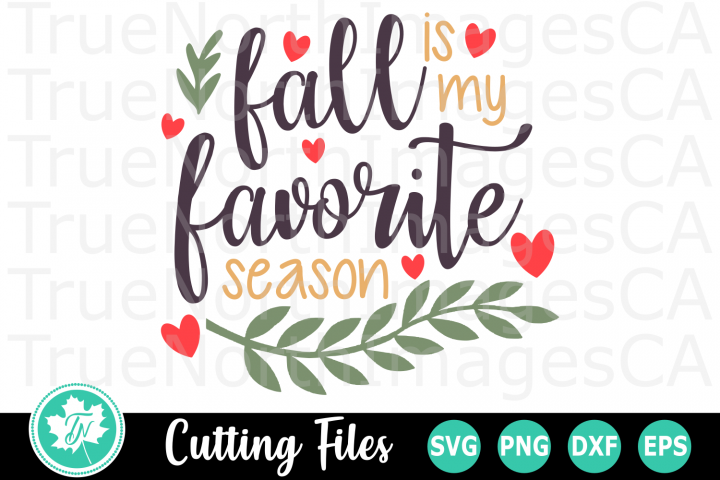 Fall is my Favorite Season - A Fall SVG Cut File