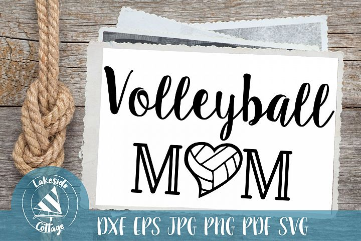 Volleyball Mom Life - Lve Volleyball svg eps dxf png jpg