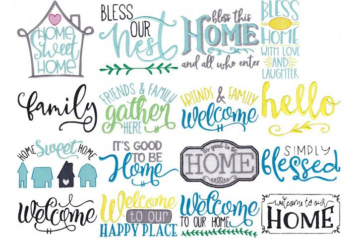 Home Sweet Home - 16 Machine Embroidery Designs