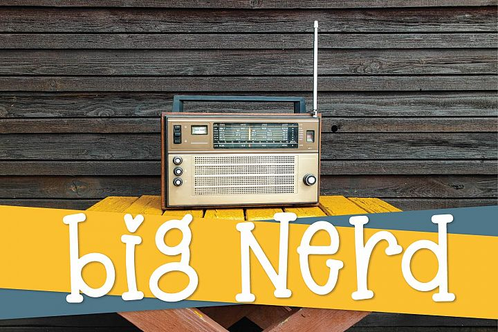 Big Nerd - A Silly Hand Lettered Serif Font