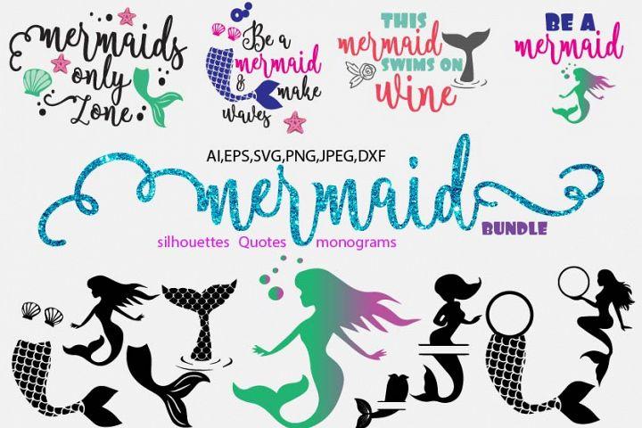 Mermaid svg bundle, quotes, monogram,silhouettes bundle