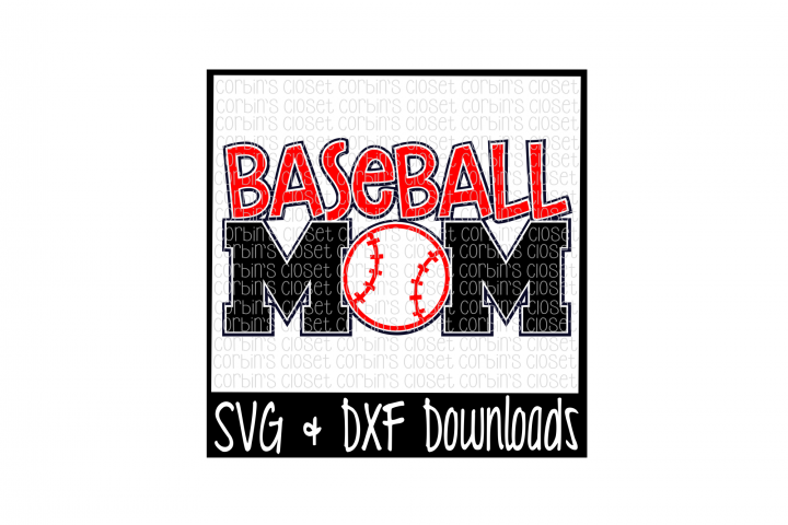 Baseball Mom SVG Cut File