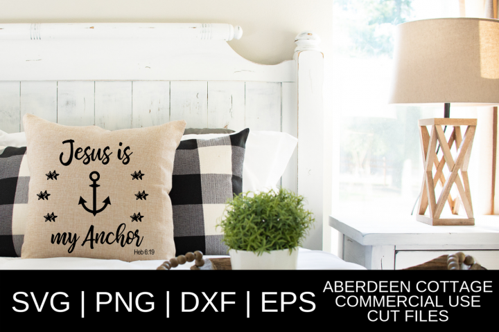 Jesus Is My Anchor Design - SVG, PNG, DXF, EPS Formats