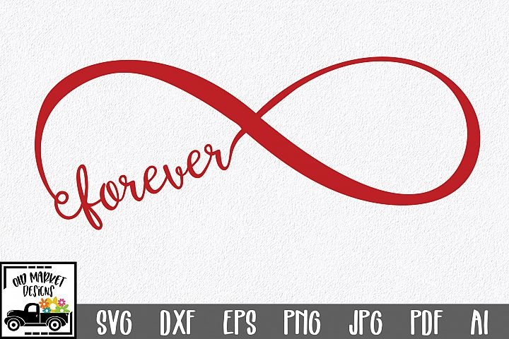 Forever Infinity SVG Cut File - SVG EPS DXF PNG PDF AI