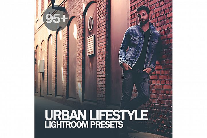 95 Urban Lifestyle lightroom Presets